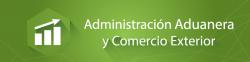 Carrera Administración Aduanera y Comercio Exterior